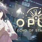 OPUS Echo of Starsong Cracked PC [RePack]