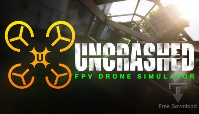 Uncrashed FPV Drone Simulator cracked