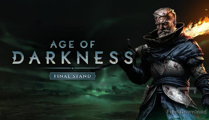 Age of Darkness Final Stand cracked