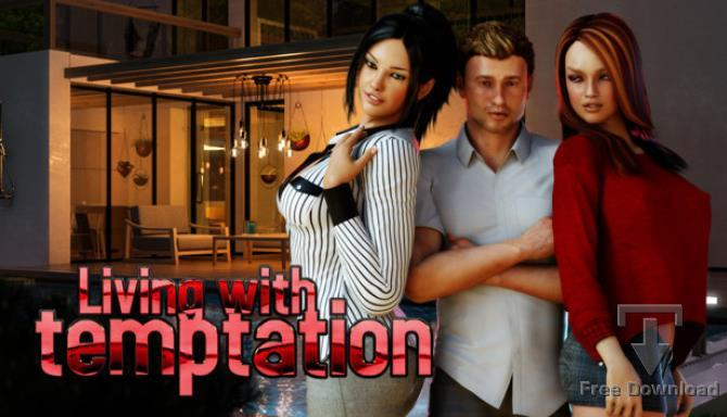 Living with Temptation 1 REDUX cracked